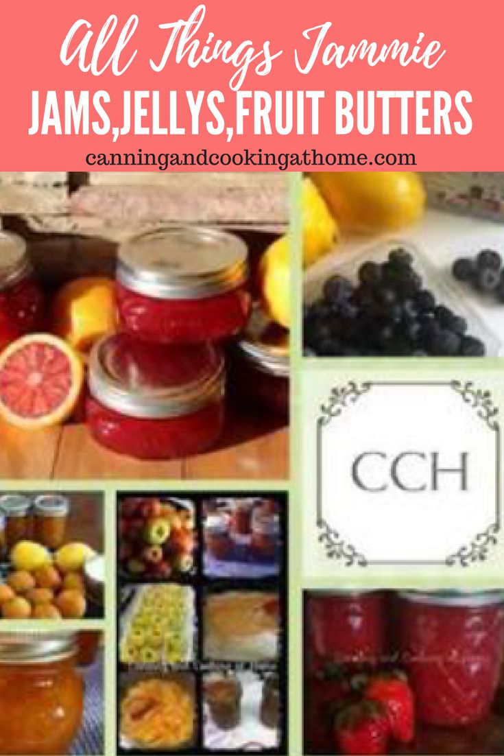 My Jam, Jelly & Fruit Butters Collection by: Canning and Cooking at Home