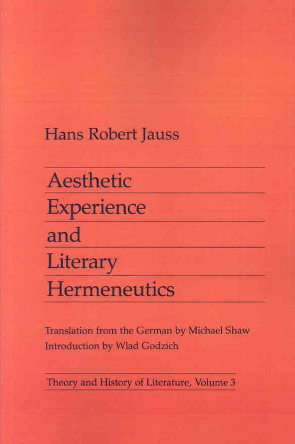 Aesthetic Experience and Literary Hermeneutics