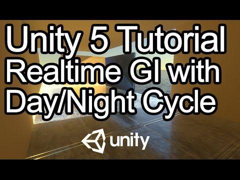 Unity 5 Tutorial - Realtime Global Illumination, Day/Night Cycle, Reflection Probes - YouTube