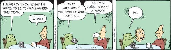 ❤ =^..^= ❤  Scary Gary Comic Strip, February 23, 2009 on GoComics.com