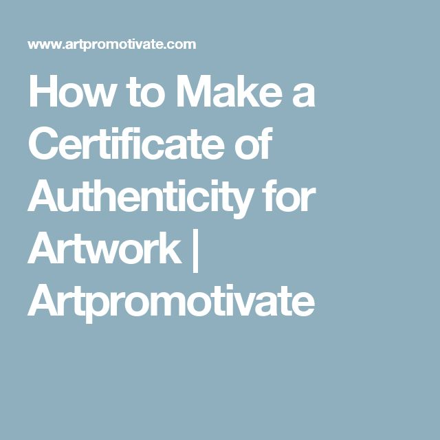 How to Make a Certificate of Authenticity for Artwork | Artpromotivate
