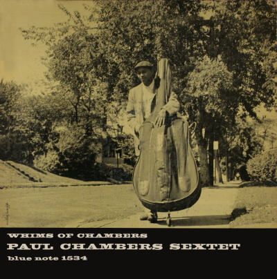 Paul Chambers (also in Kind of Blue)