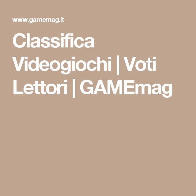 Classifica Videogiochi   Voti Lettori   GAMEmag