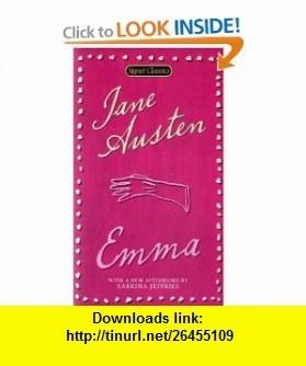 Emma (Signet Classics) (9780451530820) Jane Austen, Margaret Drabble, Sabrina Jeffries , ISBN-10: 0451530829  , ISBN-13: 978-0451530820 ,  , tutorials , pdf , ebook , torrent , downloads , rapidshare , filesonic , hotfile , megaupload , fileserve