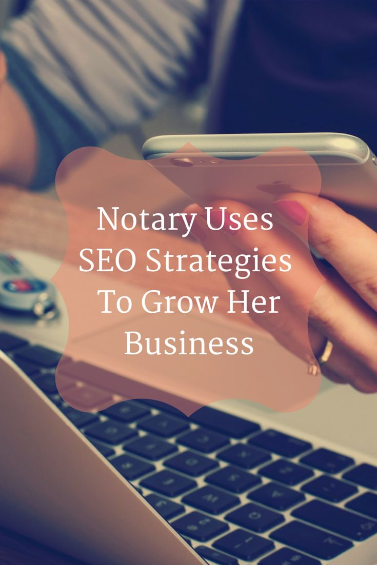 A few basic SEO strategies can boost your web presence and attract more clients to your Notary business. Learn how!