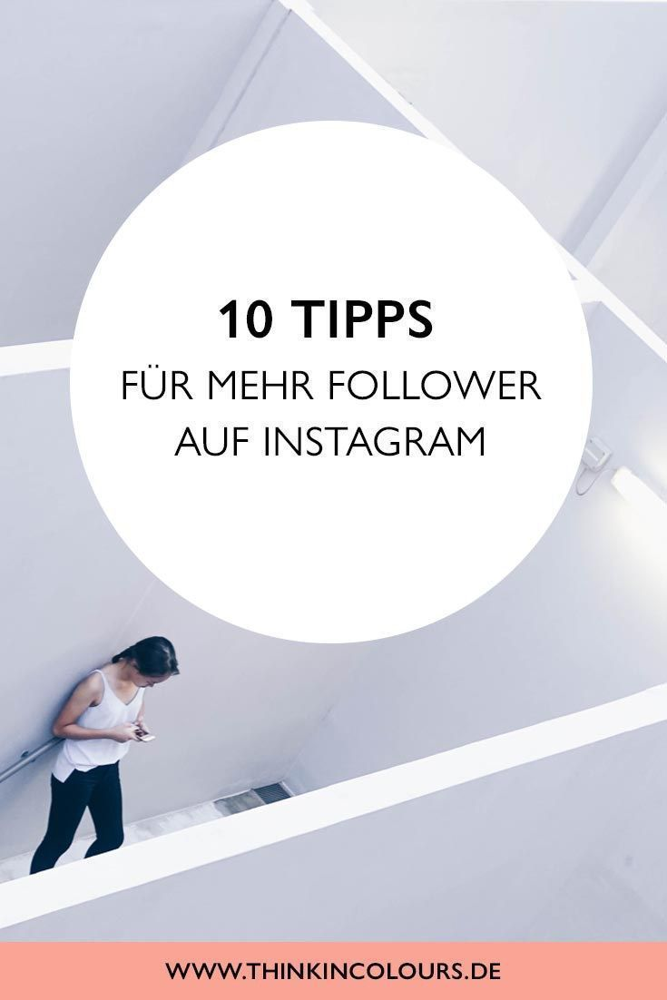 10 tips for more followers and likes on Instagram