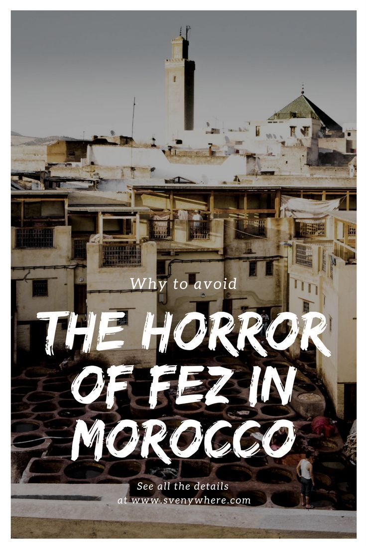 Fez is a beautiful place but a terrible place to visit. Discover here why the place is like hell for tourists in Morocco. People that try to scam you, tell you false information and don't want to leave you alone. Here some situations to be aware off. Don't forget to REPIN!