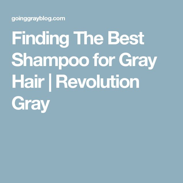Finding The Best Shampoo for Gray Hair | Revolution Gray