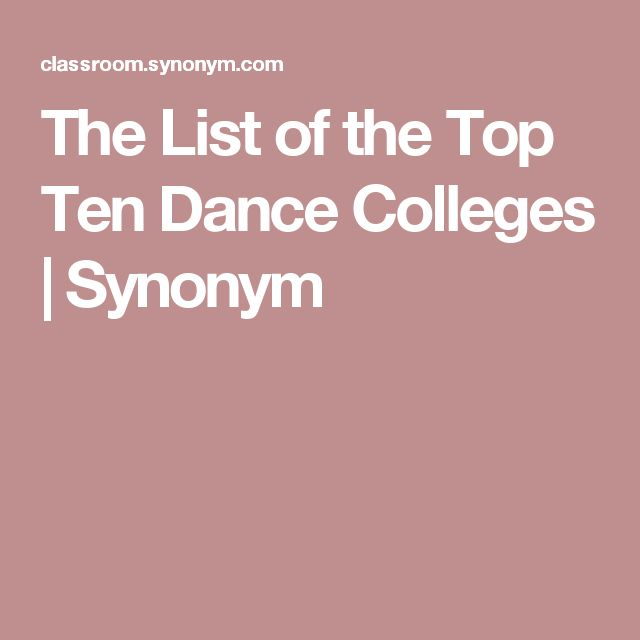 The List of the Top Ten Dance Colleges   Synonym