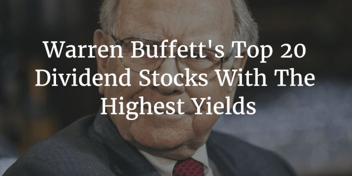 Warren Buffett's Top 20 Highest Conviction Stock Picks ...