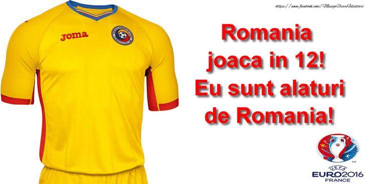 Romania joaca in 12! Eu sunt alaturi de Romania!