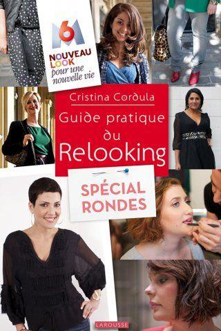 Le guide pratique du relooking spécial ronde de Cristina Cordula