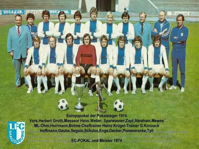 1. FC Magdeburg of East Germany in 1973-74.