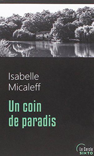 Un coin de paradisUn coin de paradis / Isabelle Micaleff.  R MIC