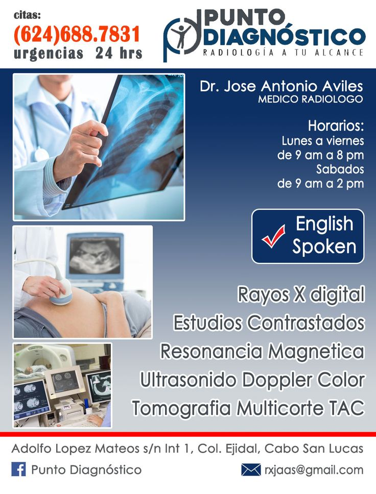 Dr Jose Antonio Aviles, RADIOLOGO, Punto Diagnostico, Adolfo Lopez Mateos s/n, Int 1, Col Ejidal, Cabo San Lucas, Citas: 624 688 7831, atencion de urgencias las 24 horas.