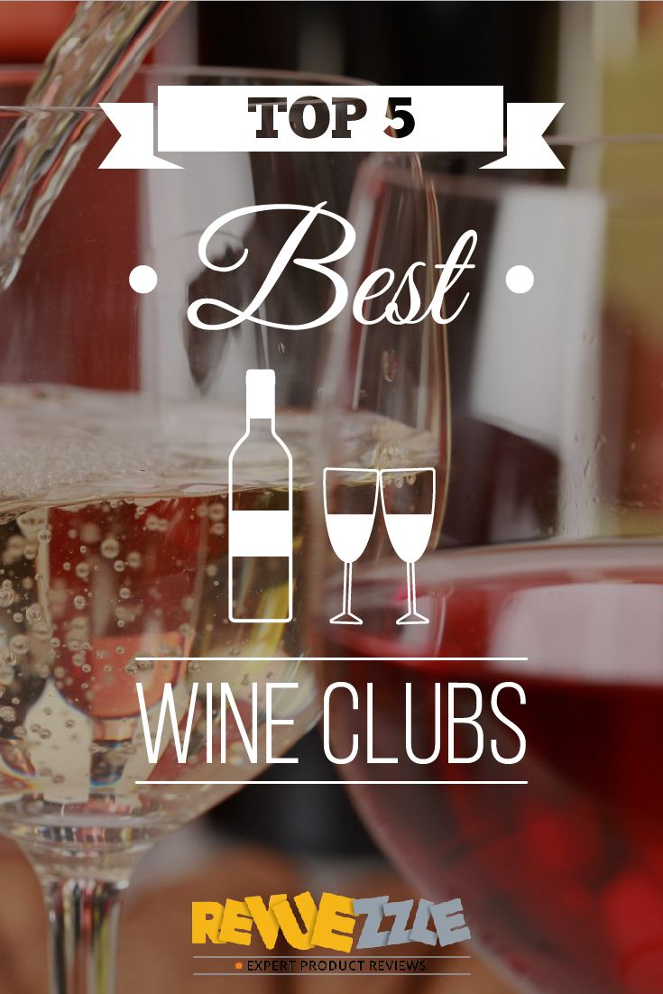 You are all about the best - and you want to make sure you are joining the best wine club. That is why we have criticized, compared and evaluated each wine club to find you the Top 5 Best Wine Clubs out there. #wine #best