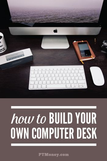 How To Build Your Own Desk Computer Desk Plans