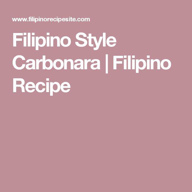 Filipino Style Carbonara | Filipino Recipe
