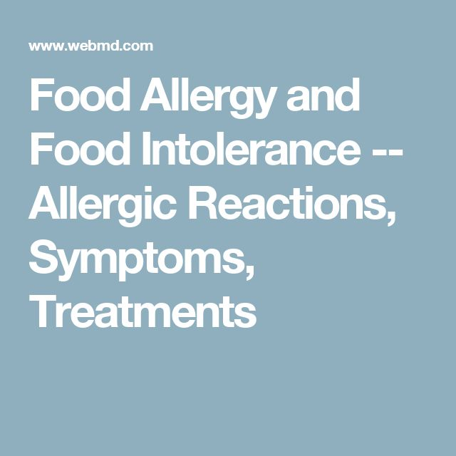 Food Allergy and Food Intolerance -- Allergic Reactions, Symptoms, Treatments