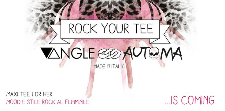 maxitee for her by Automa Style e Vangle...stiamo arrivando!!!!