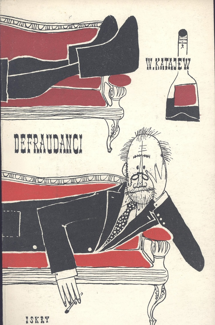"""Defraudanci"" W. Katajew Translated by J. Brodzki Cover and illustrated by Mirosław Pokora Published by Wydawnictwo Iskry 1957"
