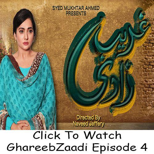 Watch GhareebZaadi Episode 4 in HD Quality. Watch all latest episodes of aplus drama GhareebZaadi and all other Aplus Dramas online in Hd Quality.