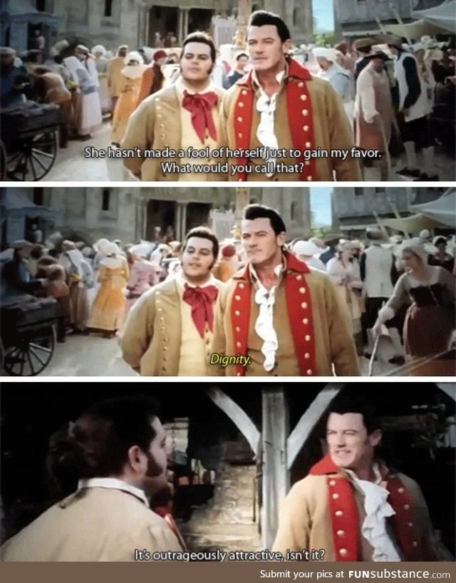 My, what a guy, that Gaston