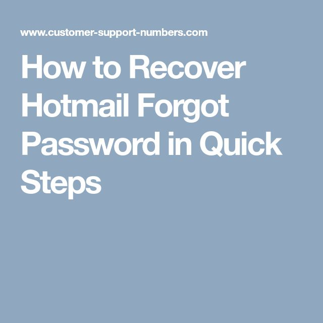 How to Recover Hotmail Forgot Password in Quick Steps
