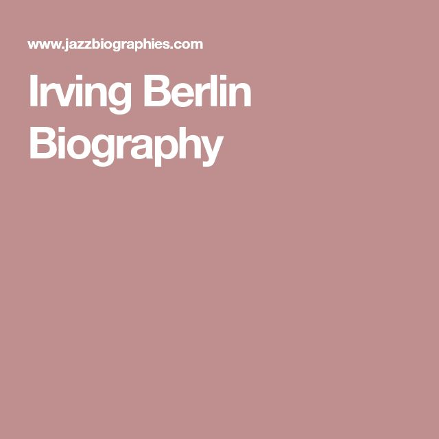 Irving Berlin Biography