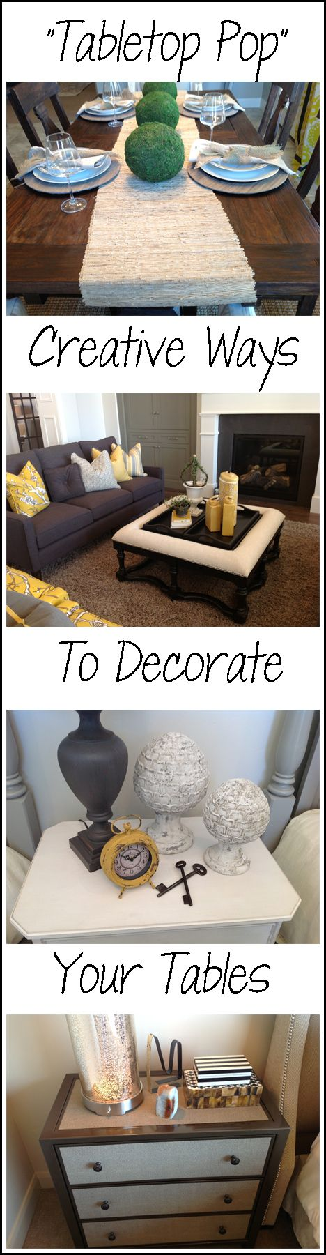 "Great Ideas to make your ""Tabletop Pop"" - Creative ways to decorate tables"