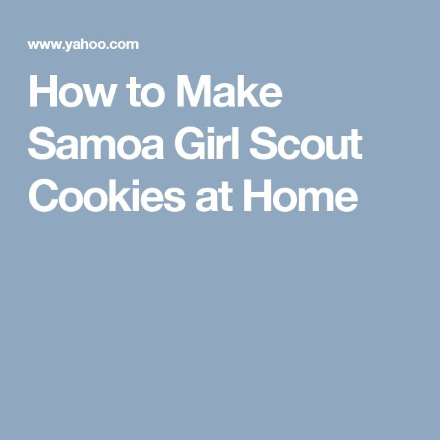 How to Make Samoa Girl Scout Cookies at Home