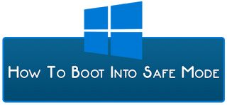How To Boot Into Windows 10's Safe Mode ?