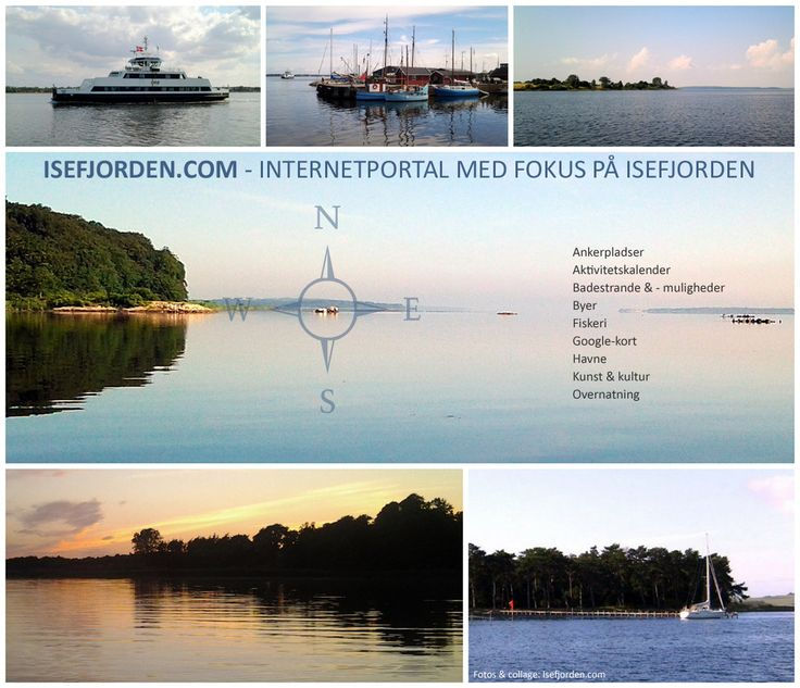 Collage with photos from Isefjord Denmark. Internetportal for Isefjord http://isefjorden.com/