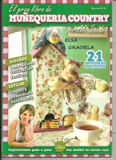 El gran libro de MUÑEQUERÍA COUNTRY por Alejandra Sandes 2012.  (Álbumes web de Picasa_Marcia M) .