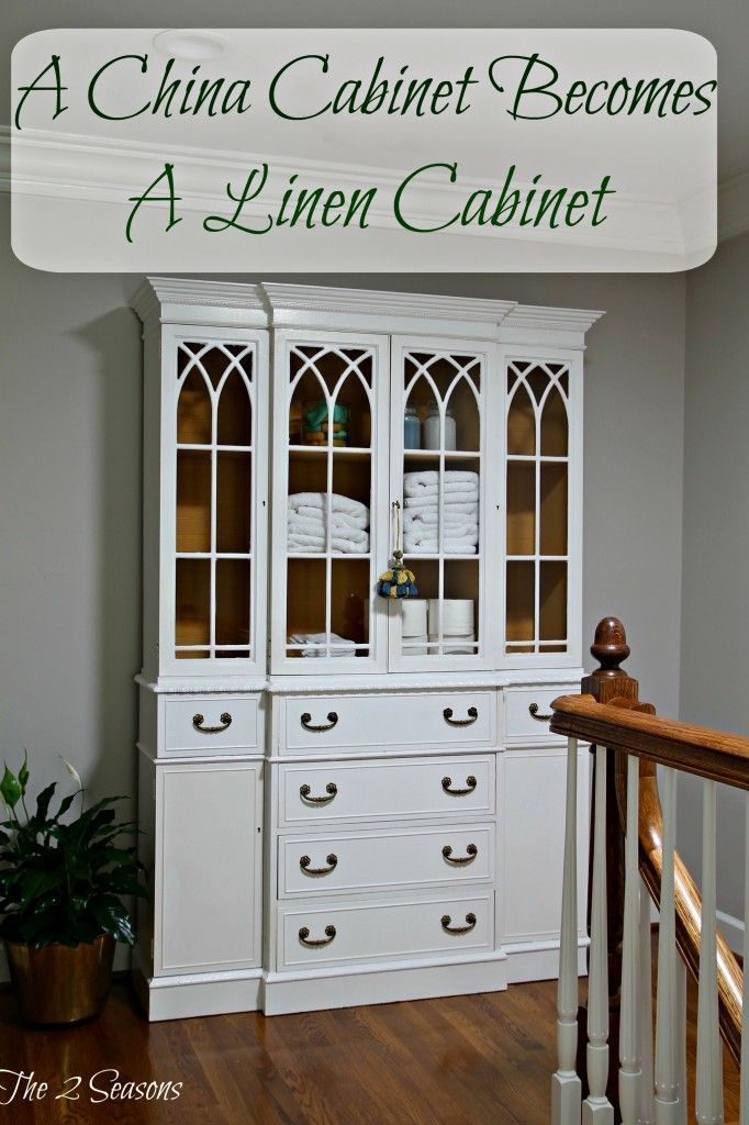 How to convert a china cabinet to a linen cabinet. -The 2 Seasons