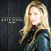 Kate Todd - Anywhere With You
