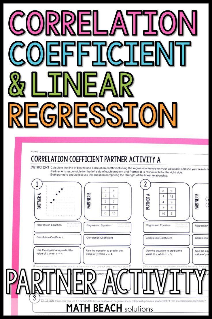 Correlation Coefficient Partner Activity Linear Regression In 2020 Linear Regression Algebra Worksheets Linear Relationships