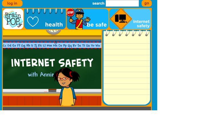 This a very useful page that includes a really interesting video that teaches about safety online. This is the URL: http://www.brainpopjr.com/health/besafe/internetsafety/