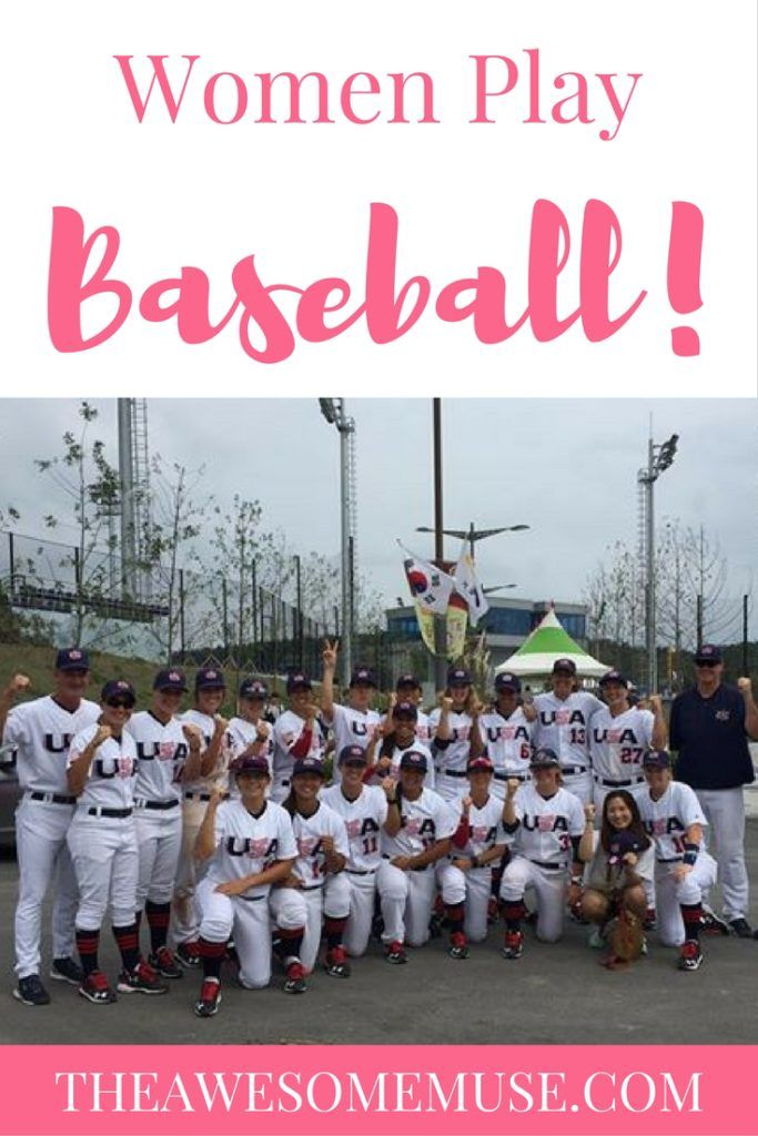 Yes, women play baseball.  Read all about Team USA's women's baseball team at the women's baseball world cup.