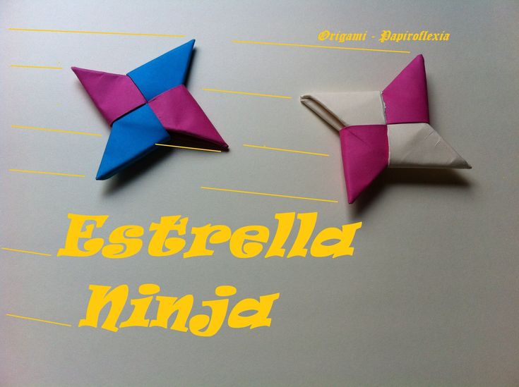 Origami - Papiroflexia. Estrella Ninja