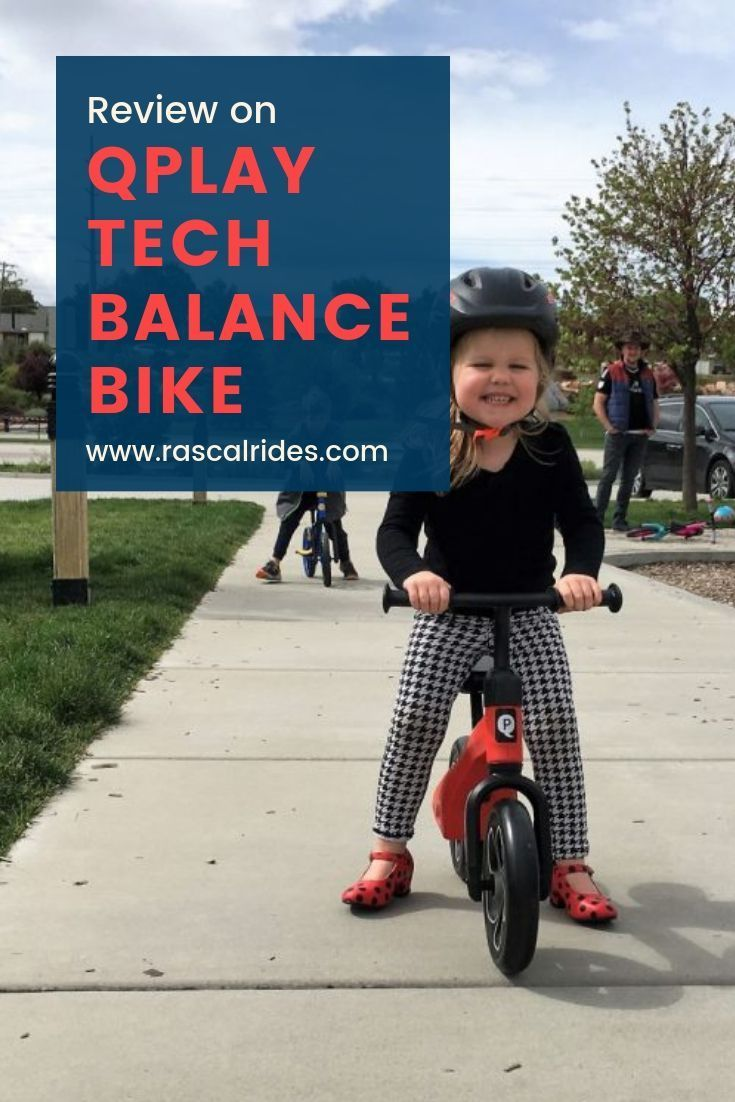 Qplay Tech Balance Bike Review Balance Bike Bike Reviews Bike