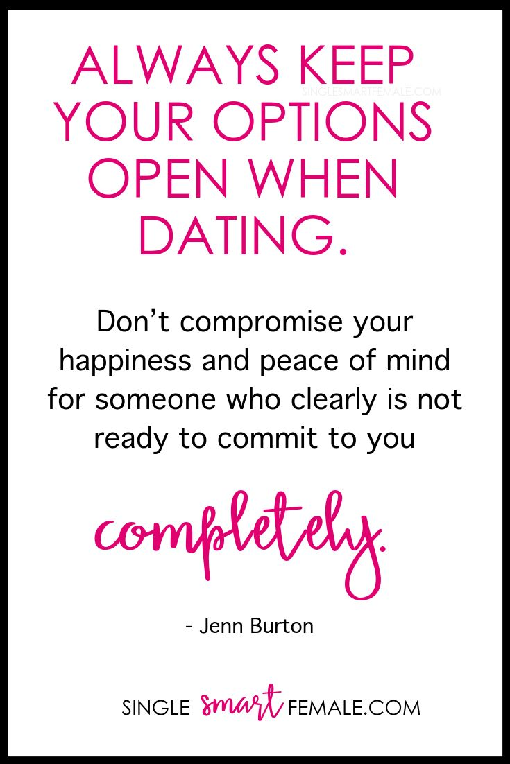 keep your options open dating