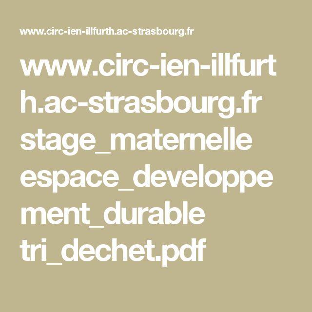 www.circ-ien-illfurth.ac-strasbourg.fr stage_maternelle espace_developpement_durable tri_dechet.pdf