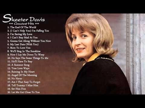 Skeeter Davis's Greatest Hits | The Very Best of Skeeter Davis - YouTube