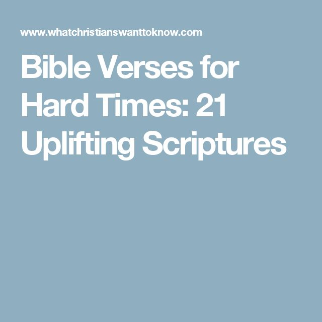 20 Powerfully Inspiring Quotes For Tough Times: The 25+ Best Uplifting Scripture Ideas On Pinterest