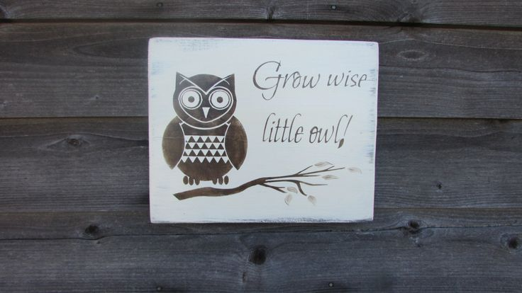 wood sign, child's room decor, owl sign, grow wise little owl, baby room decor, primitive decor, rustic, home decor, home and living, sign by mockingbirdprimitive on Etsy