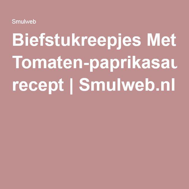 Biefstukreepjes Met Tomaten-paprikasaus recept | Smulweb.nl