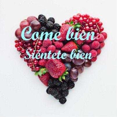 Come Bien, si�ntete bien. #saludable #salud #fruta #estilo #vida
