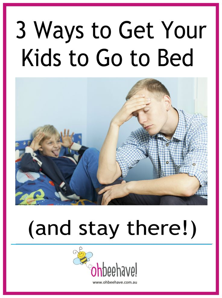 3 Way to Get Your Kids to Go to Bed | Articles | OH BEEHAVE!
