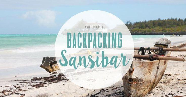 #Sansibar #Backpacking Tipps - für eine authentische Rundreise abseits der…